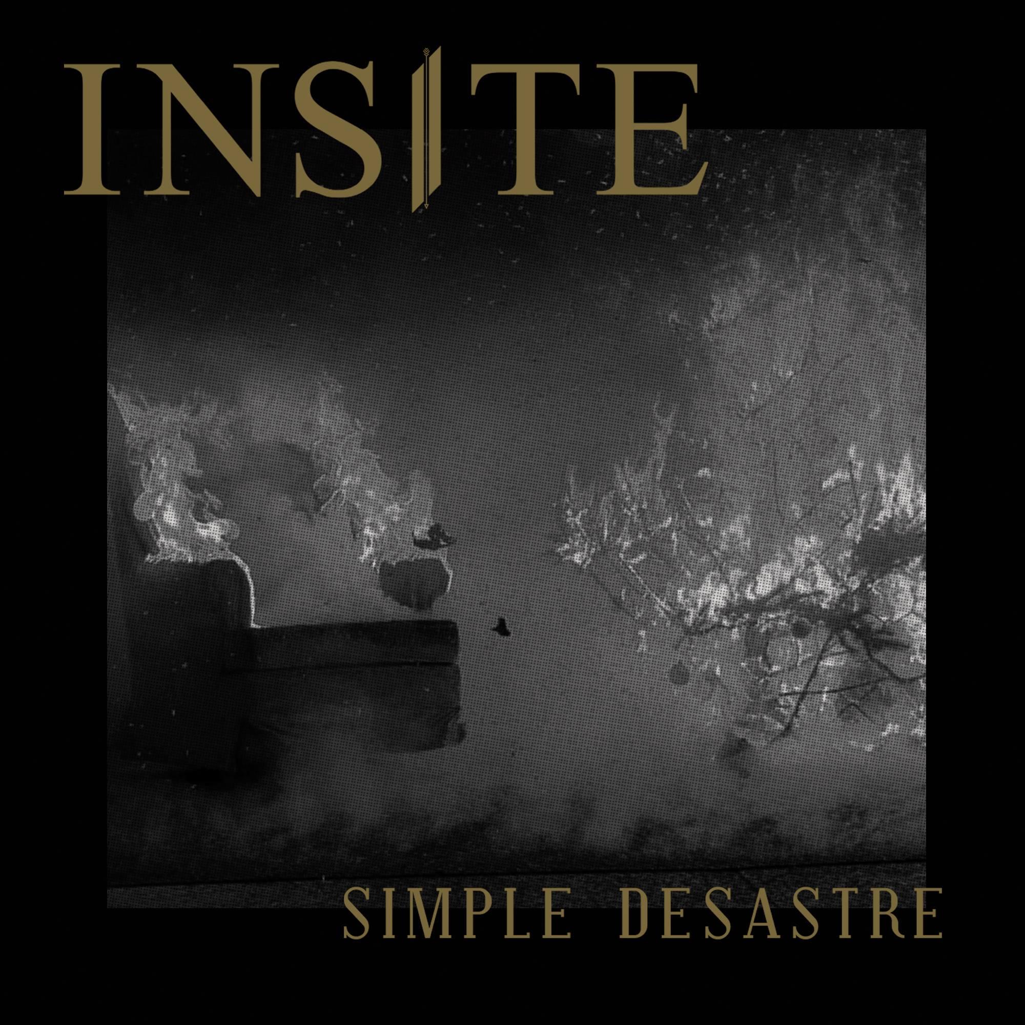 Insite presenta su nuevo EP «Simple Desastre»