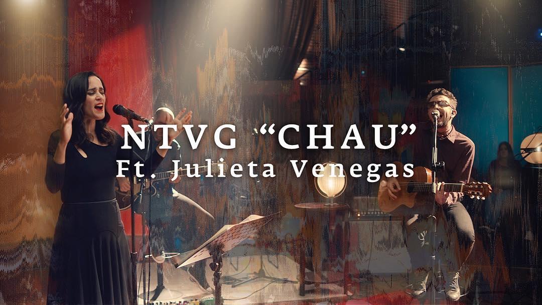 «Chau» con Julieta Venegas y No Te Va Gustar